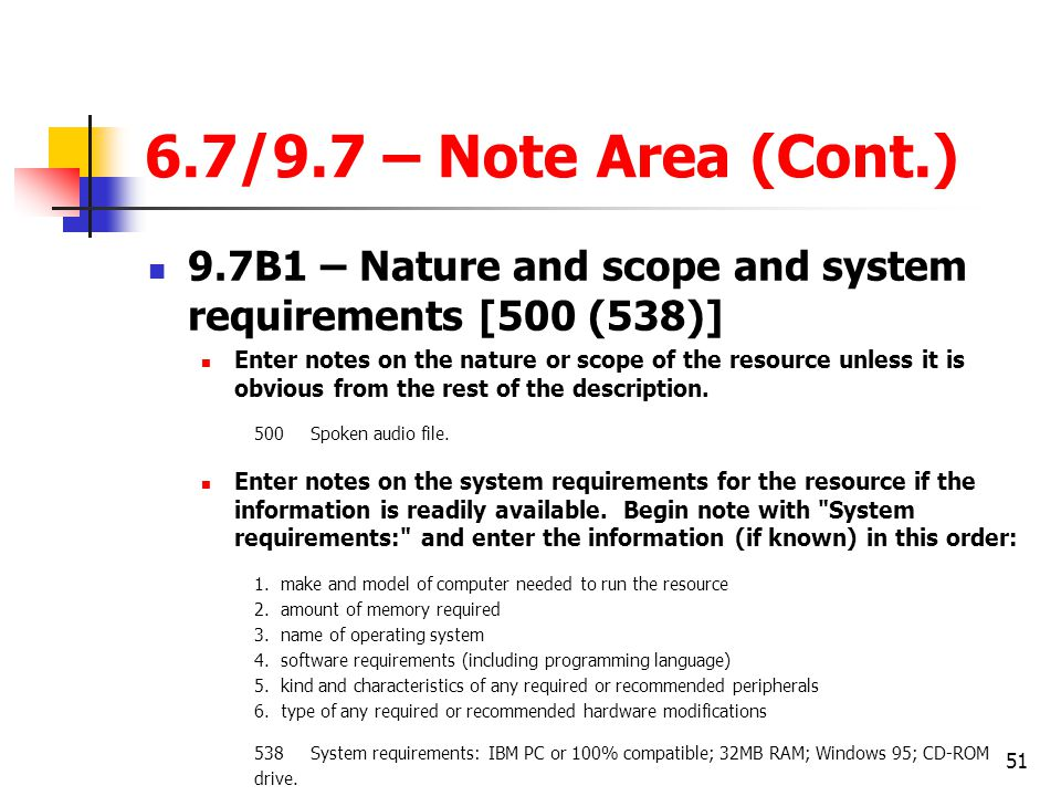 6.7/9.7 – Note Area (Cont.) 9.7B1 – Nature and scope and system requirements [500 (538)]